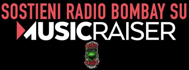 Sostieni Radio Bombay su Musicraiser
