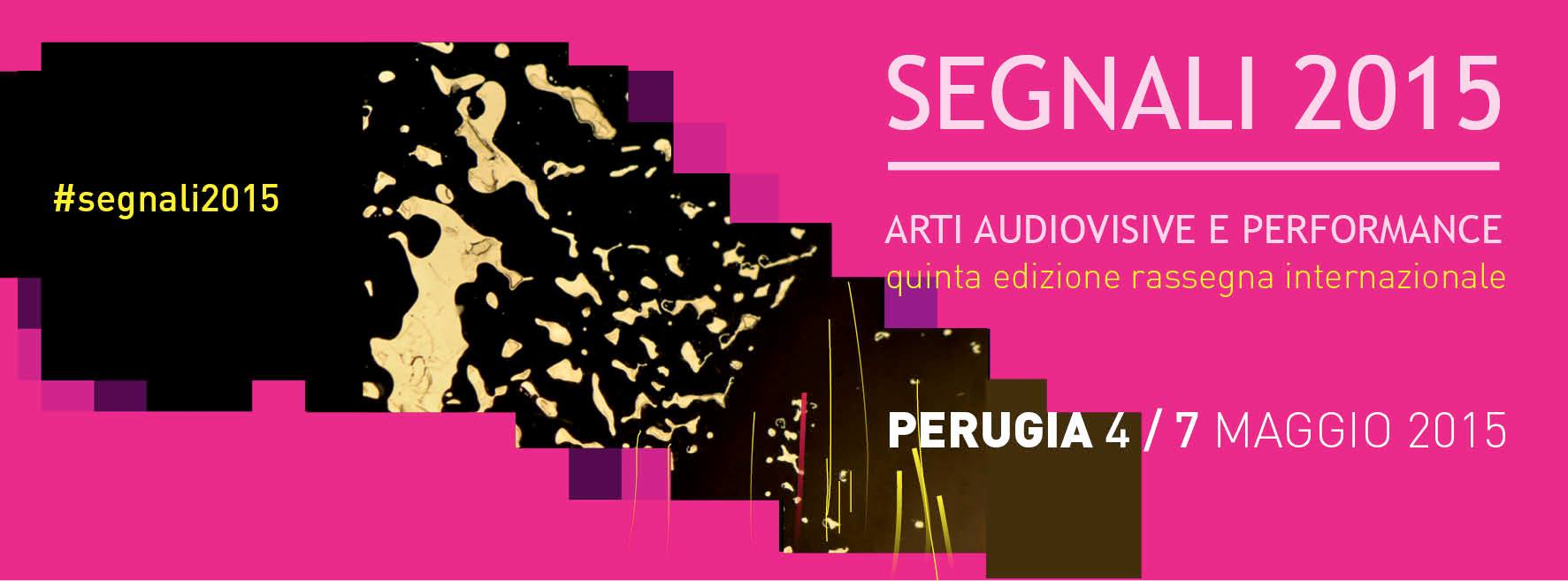 segnali 2015 Arti Audiovisive e performance