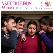 A Step To Delirium al MUSA Music Assisi Festival