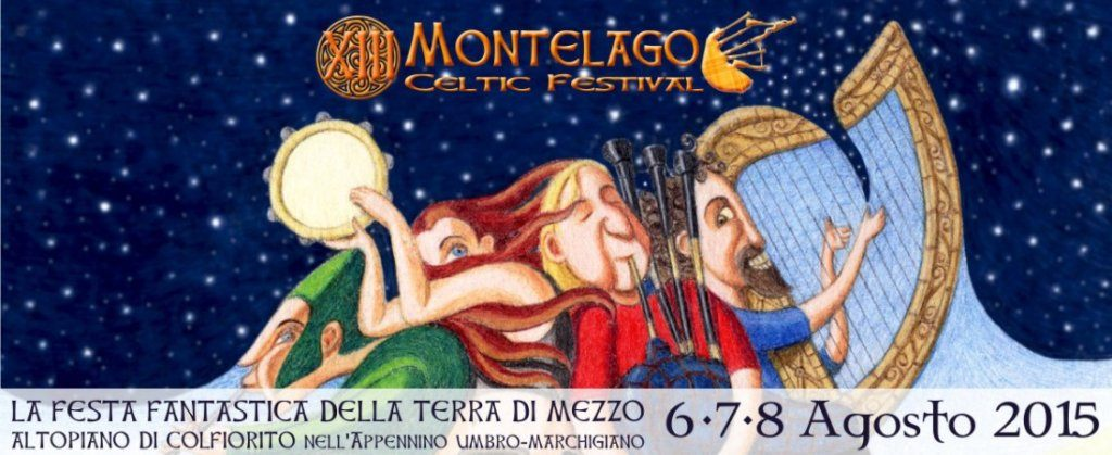Montelago Celtic Festival 2015