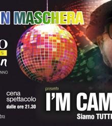 I'M LUCIO (siamo TUTTI Lucio Camacho) – GRANDE FESTA MASCHERATA